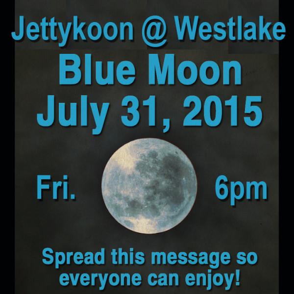 Blue Moon at Westlake
