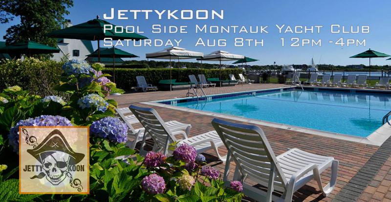 Montauk Yacht Club poolside Aug 8th